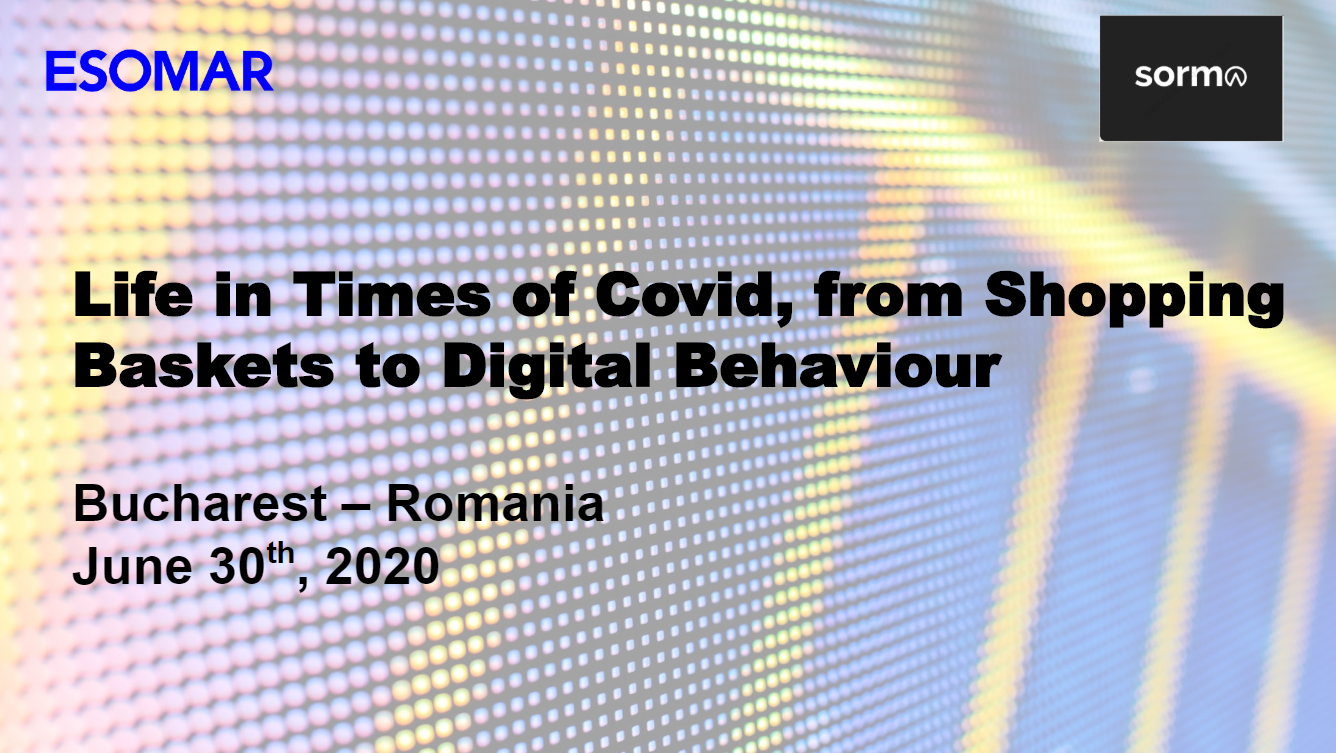 LIFE IN TIMES OF COVID, FROM SHOPPING BASKETS TO DIGITAL BEHAVIOUR